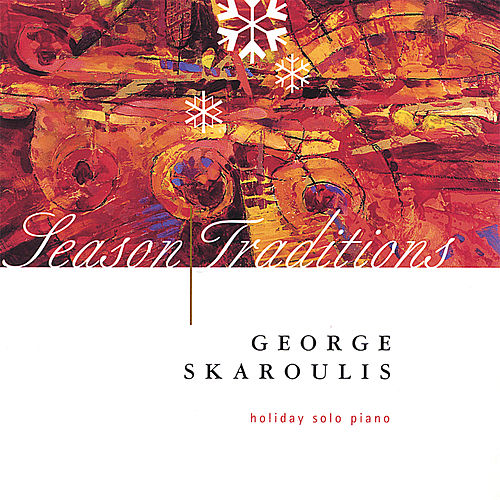 Season Traditions by George Skaroulis