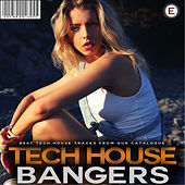 Play & Download Tech House Bangers by Various Artists | Napster