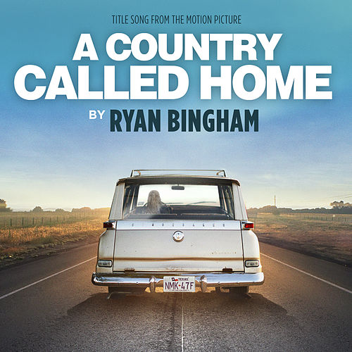 Play & Download A Country Called Home by Ryan Bingham | Napster