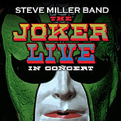 The Joker Live by Steve Miller Band