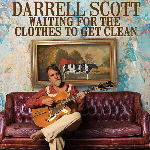 Waiting for the Clothes to Get Clean by Darrell Scott