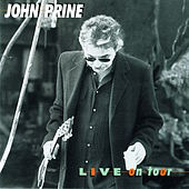Play & Download Live on Tour by John Prine | Napster