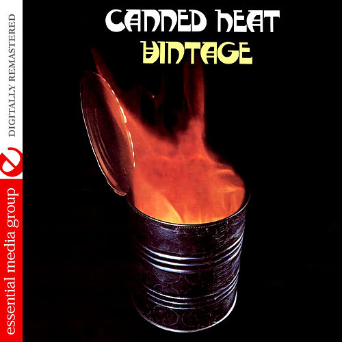 Vintage (Digitally Remastered) by Canned Heat