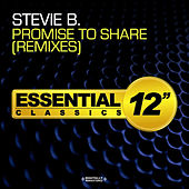 Play & Download Promise to Share - Remixes by Stevie B | Napster