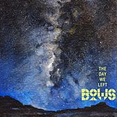 Play & Download The Day We Left by Bows | Napster