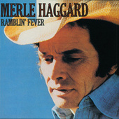Play & Download Ramblin' Fever by Merle Haggard | Napster
