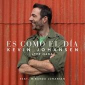 Play & Download Es Como el Día by Kevin Johansen | Napster