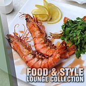 Play & Download Food & Style Lounge Collection - EP by Various Artists | Napster