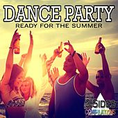 Dance Party: Ready for the Summer by Various Artists