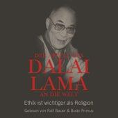 Play & Download Der Appell des Dalai Lama an die Welt - Ethik ist wichtiger als Religion (Ungekürzte Lesung) by Dalai Lama   Napster