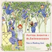 Puttes äventyr i Blåbärsskogen by Mika Pohjola