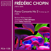 Chopin: Piano Concerto No. 2 in F Minor, Op. 21 by Stefan Askenase
