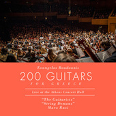 Play & Download 200 Guitars for Greece  (Live) by Various Artists | Napster