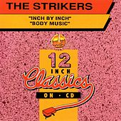 Play & Download 12 Inch Classics by The Strikers | Napster