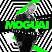 You'll See Me (feat. Tom Cane) by Moguai