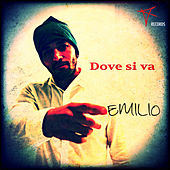 Dove si va by Emilio