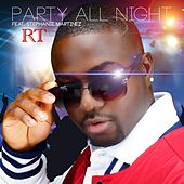 Play & Download Party All Night by Rt | Napster