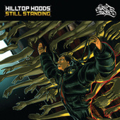 Play & Download Still Standing by Hilltop Hoods | Napster