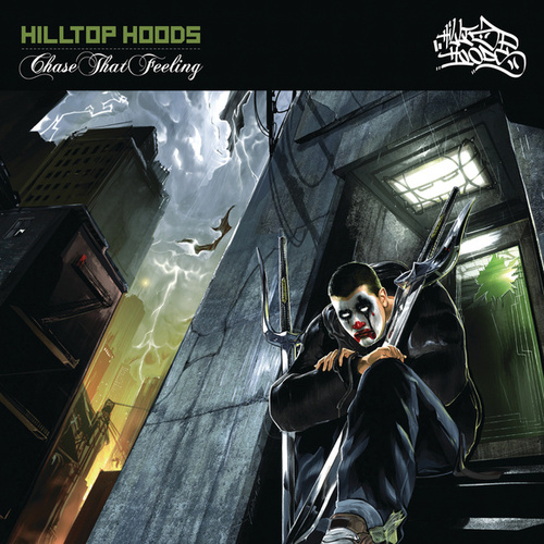 Play & Download Chase That Feeling by Hilltop Hoods | Napster