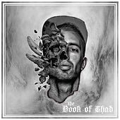 Play & Download The Book of Chad by Chad | Napster