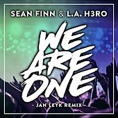We Are One (Jan Leyk Remix) by Sean Finn