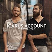 Play & Download Over the Moon by The Icarus Account | Napster