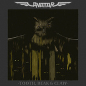 Play & Download Tooth, Beak & Claw by Avatar | Napster