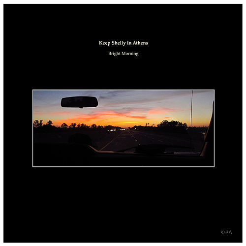 Play & Download Bright Morning by Keep Shelly In Athens | Napster