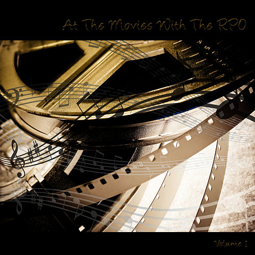 Play & Download RPO - At The Movies Vol. 1 by Royal Philharmonic Orchestra | Napster
