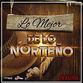 Lo Mejor De Lo Norteno by Various Artists
