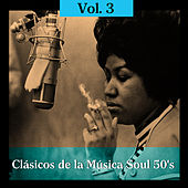 Play & Download Clásicos de la Música Soul 50's, Vol. III by Various Artists | Napster