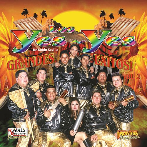 Play & Download Grandes Exitos by Los Yes Yes | Napster