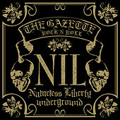 Play & Download Nil by the GazettE | Napster