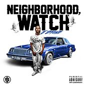 Neighborhood Watch by J.Stone