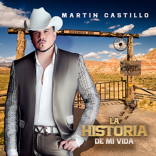 Play & Download La Historia de Mi Vida by Martin Castillo | Napster