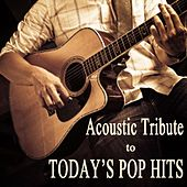 Play & Download Acoustic Tribute to Today's Pop Hits by Soft Background Music  | Napster