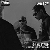 Low Low (feat. TeeCee & Rj) by DJ Mustard