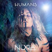Play & Download Humans by Nora | Napster