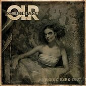 Where Were You? by One Less Reason