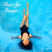 Ibiza Spa Lounge, Vol. 1 by Various Artists