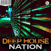 Play & Download Deep House Nation, Vol. 3 by Various Artists | Napster