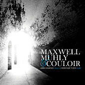 Play & Download Maxwell, Muhly & Couloir by Various Artists   Napster