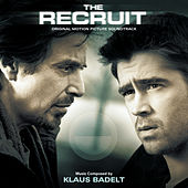 The Recruit (Original Motion Picture Soundtrack) von Klaus Badelt