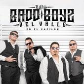 Play & Download En El Vacilon by Los Badd Boyz Del Valle | Napster