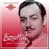 Inmortal by Jorge Negrete