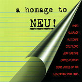 Play & Download A Homage To Neu! by Various Artists | Napster