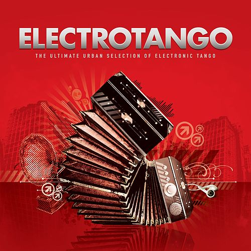 Electrotango by Various Artists