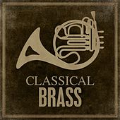 Classical Brass by Various Artists