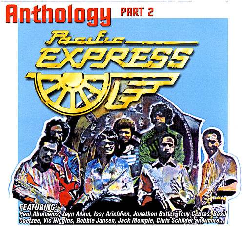 Play & Download Anthology Part 2 by Pacific Express | Napster