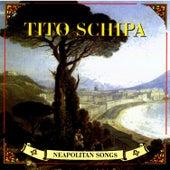 Neapolitan Songs by Tito Schipa